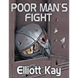 Poor Man's Fight ~ Elliott Kay