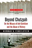 img - for Beyond Chutzpah: On the Misuse of Anti-Semitism and the Abuse of History 2nd (second) ,Revis Edition by Finkelstein, Norman G. (2008) book / textbook / text book