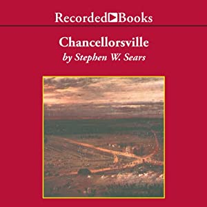 Chancellorsville | [Stephen Sears]