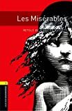 Oxford Bookworms Library: Stage 1: Les Miserables (Oxford Bookworms ELT)
