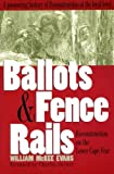 img - for Ballots and Fence Rails by William McKee Evans (1995-10-01) book / textbook / text book