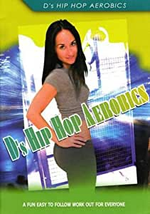 Ds Hip Hop Aerobics-Workout for Everyone