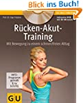 R�cken-Akut-Training (mit DVD) (GU Mu...