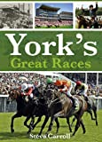 Yorks Great Races
