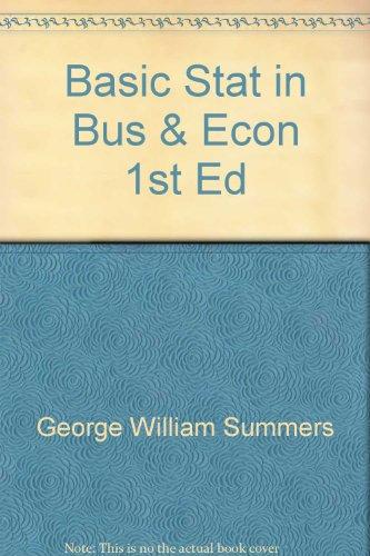 Basic statistics in business and economics