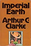 Imperial Earth (0151442339) by Clarke, Arthur C.
