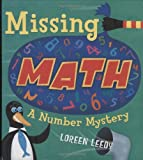 Missing Math: A Number Mystery (0761453857) by Loreen Leedy