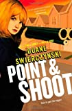 Point and Shoot (A Charlie Hardie)