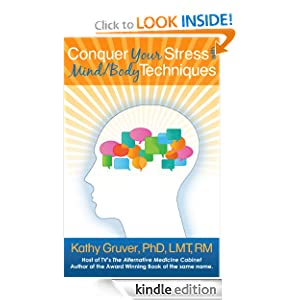 Conquer Your Stress with Body-Mind Techniques for Kindle and other e-readers