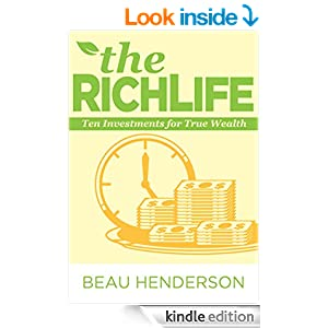 The RichLife - Ten Investments For True Wealth