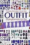 Outfit: Stylingformeln für Sie