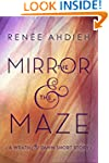 The Mirror and the Maze: A Wrath & th...