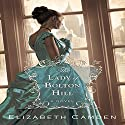 The Lady of Bolton Hill Audiobook by Elizabeth Camden Narrated by Cheryl Texiera