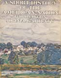 A Short History of the American Nation (0060422718) by Garraty, John Arthur
