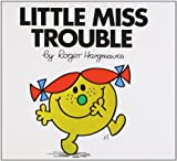 Roger Hargreaves Little Miss Trouble (Little Miss Classic Library)