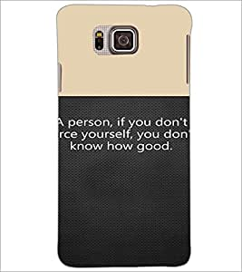 PrintDhaba Quote D-4719 Back Case Cover for SAMSUNG GALAXY ALPHA (Multi-Coloured)
