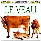 """Afficher """"Le Veau"""""""