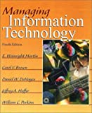 Managing information technology /