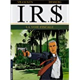 I.R.$., tome 1 : La Voie fiscalepar Stephen Desberg