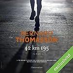 42 km 195 | Bernard Thomasson