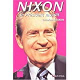Nixon, le prsident mauditpar Catherine Durandin