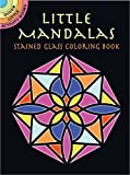 img - for Little Mandalas Stained Glass Coloring Book (Dover Stained Glass Coloring Book) book / textbook / text book