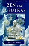 Zen and the Sutras (Tuttle Library of Enlightenment)