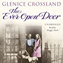 The Ever Open Door Audiobook by Glenice Crossland Narrated by Maggie Mash