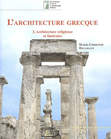 L 39 architecture grecque tome 2 architecture religieuse et for Architecture grecque