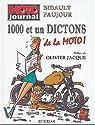 1000 et un dictons de la moto ! par Bidault