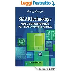 SMARTechnology. Crm & Digital Innovation per creare valore in azienda