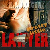 Pretty Little Lawyer | [R. J. Jagger]