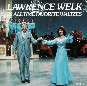 22 All Time Favorite Waltzes by Lawrence Welk