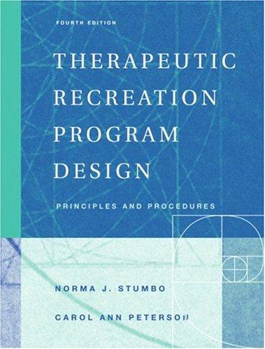 Therapeutic Recreation Program Design: Principles and...