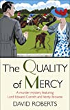 The Quality of Mercy David Roberts
