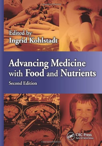 Advancing Medicine With Food And Nutrients, Second Edition