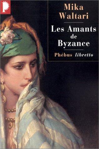 Amants de byzance (les)