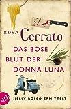 Das b�se Blut der Donna Luna: Nelly Rosso ermittelt  Kriminalroman
