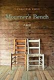 Mourner's Bench: A Novel