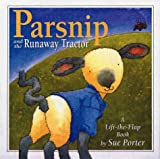 Parsnip and the Runaway Tractor (0789424940) by Porter, Sue