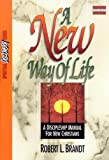 img - for A New Way of Life: A Discipleship Manual for New Christians (Spiritual Discovery Series) book / textbook / text book