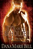 Eye of the Beholder (True Destiny)
