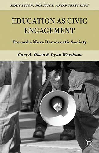 Education as Civic Engagement: Toward a More Democratic Society (Education, Politics and Public Life)