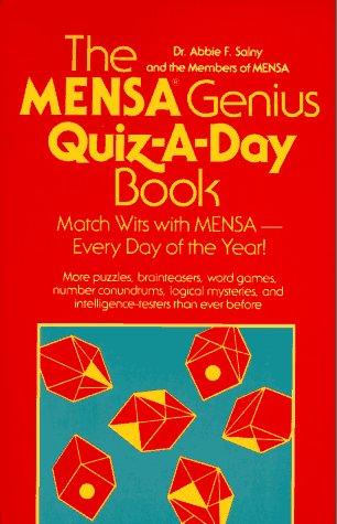 Mensa Genius Quiz-A-Day Book, ABBIE F. SALNY,  MEMBERS OF MENSA