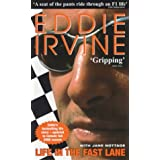 Life in the Fast Laneby Eddie Irvine