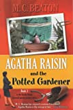 Agatha Raisin and the Potted Gardener M.C. Beaton