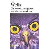 Un r�ve d'armageddon - La Porte dans le murpar H.-G. Wells