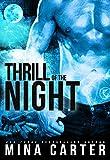 Thrill of the Night: (BBW Pa... - Mina Carter