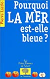 Pourquoi la mer est-elle bleue ?