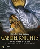 Gabriel Knight: Blood Of The Sacred